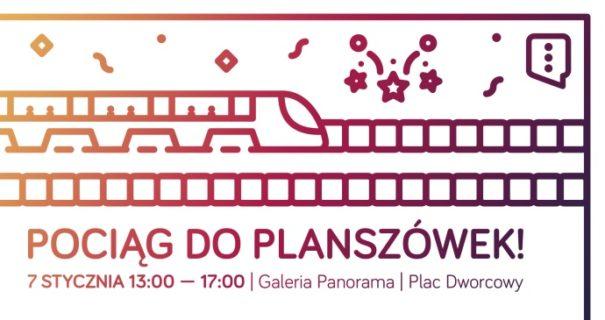 Pociąg doplanszówek – 7 stycznia 2018 zapraszamy doGalerii Panorama