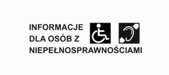 Informacje dla osób z niepełnosprawnościami