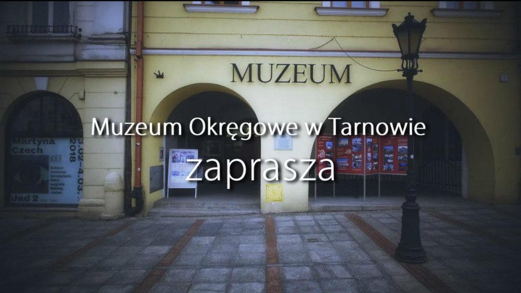 Nowy spot promocyjny Muzeum Okręgowego w Tarnowie [WIDEO]