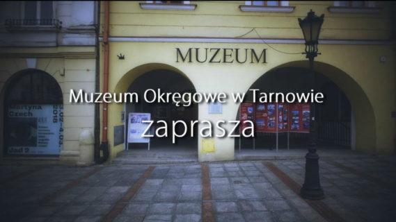 Nowy spot promocyjny Muzeum Okręgowego wTarnowie [WIDEO]