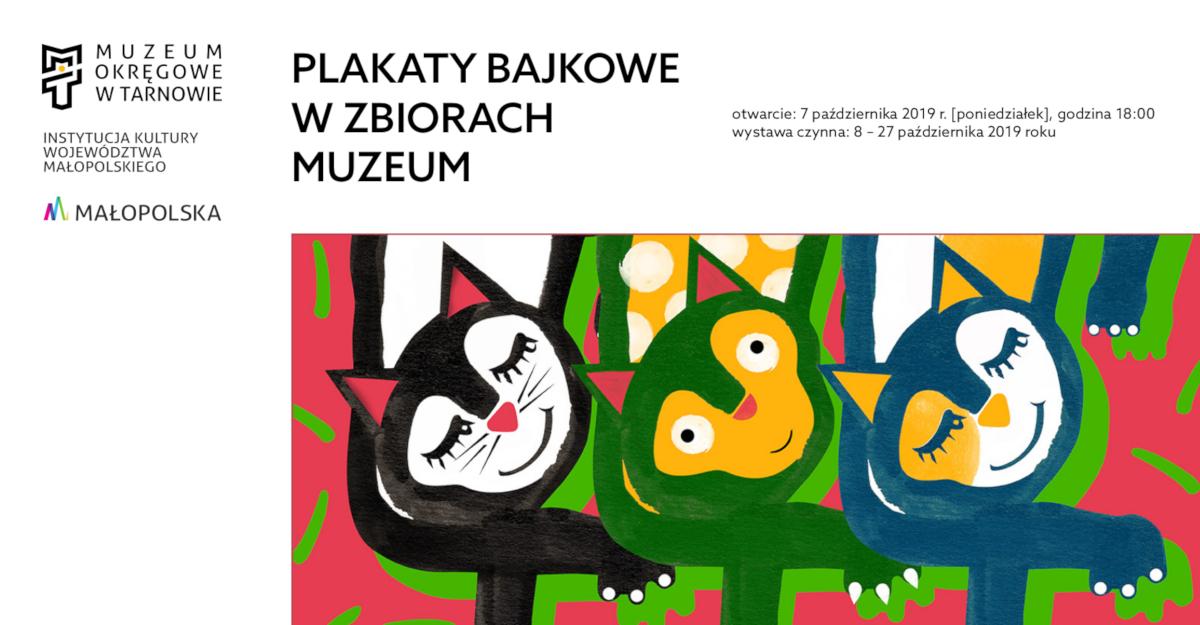 """baner reklamowy promujący wystawę """"Plakaty bajkowe wzbiorach Muzeum"""""""