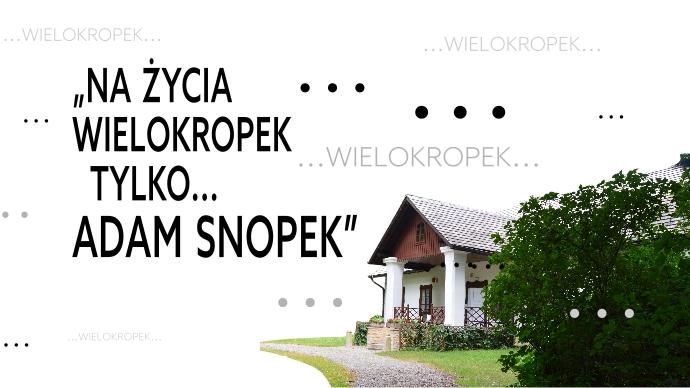 """Kontynuacja cyklu """"Muzyka wSzlacheckim Dworze"""", """"Na życia wielokropek tylko… Adam Snopek"""" Stand-up przy fortepianie [zdjęcia]"""