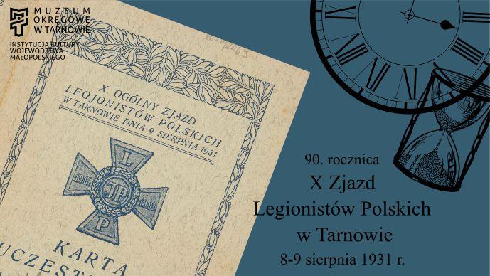 90. rocznica X Zjazdu Legionistów Polskich wTarnowie